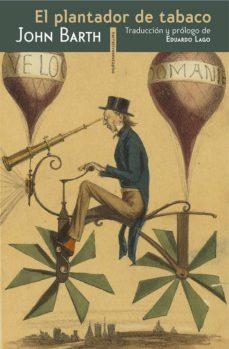 el plantador de tabaco-john barth-9788415601302