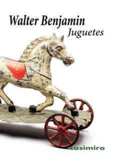 juguetes-walter benjamin-9788415715702