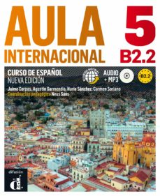 Amazon descarga gratuita de libros de audio AULA INTERNACIONAL 5 NUEVA EDICIÓN B2.2 (Literatura española) 9788415846802 de