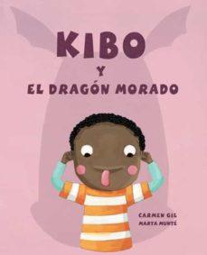 kibo y el dragon morado-carmen gil-9788416078202