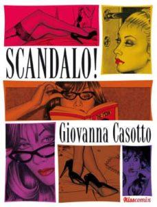 Descargar y leer SCANDALO! gratis pdf online 1