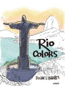 Libros en alemán descarga gratuita RIO COLORS de JUAN LINARES (Spanish Edition) 9788416497102 PDB