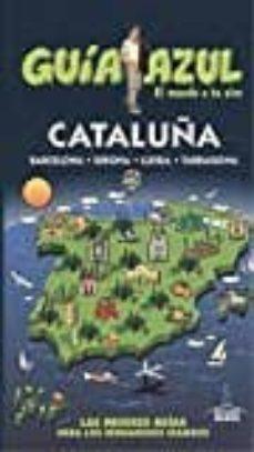 cataluña 2017 (guia azul) 5ª ed.-angel ingelmo-9788416766802