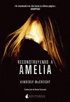 Libera descargas de libros RECONSTRUYENDO A AMELIA iBook ePub