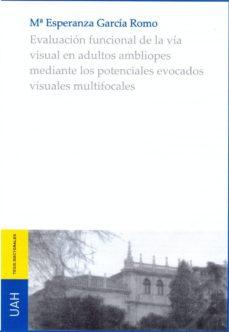 Descargar Ebook for vb6 gratis EVALUACIÓN FUNCIONAL DE LA VIA VISUAL EN ADULTOS AMBLIOPES en español CHM PDB iBook 9788416978502 de DESCONOCIDO