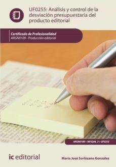 análisis y control de la desviación presupuestaria del producto gráfico. argn0109 (ebook)-9788417343002