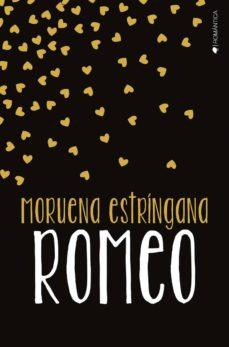 Descargar ebook desde google book ROMEO 9788417361402 de MORUENA ESTRINGANA CHM