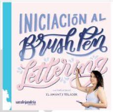 Descargas gratuitas de libros electrónicos para kindle INICIACION AL BRUSHPEN LETTERING 9788417409302 de CARLA SALAS (Spanish Edition)