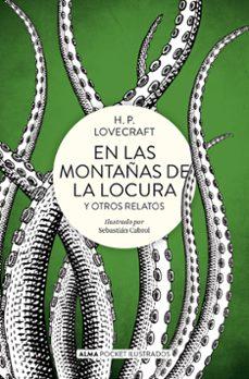 Ebook para dummies descargar gratis EN LAS MONTAÑAS DE LA LOCURA Y OTROS RELATOS 9788417430702 in Spanish de H.P. LOVECRAFT