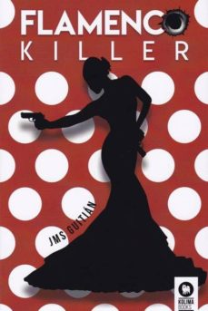 Ebooks con audio descarga gratuita FLAMENCO KILLER
