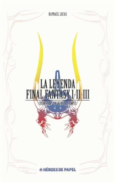 Descargas de libros electrónicos de epub nook LA LEYENDA DE FINAL FANTASY I - II - III