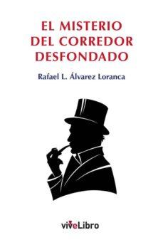 E libro descarga pdf gratis EL MISTERIO DEL CORREDOR DESFONDADO iBook PDF