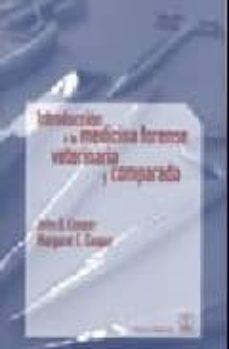 Descargar ebook free epub INTRODUCCION MEDICINA FORENSE VETERINARIA Y COMPARADA (Literatura española)