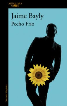Descarga gratuita de Amazon book downloader PECHO FRÍO 9788420435602 de JAIME BAYLY MOBI ePub iBook