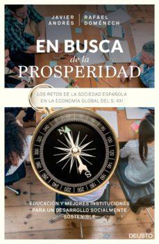 en busca de la prosperidad: los retos de la sociedad española en la economia global del s. xxi-javier angel andres domingo-rafael domenech vilariño-9788423422302
