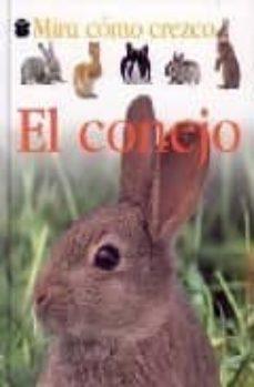 Inciertagloria.es El Conejo: Mira Como Crezco Image