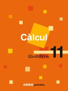 Geekmag.es Quadern Calcul 11 5º Educacio Primaria (Catala) Ed 2009 Image