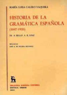 Inmaswan.es Historia De La Gramatica Española (1847-1920) De A. Bello A R. Le Nz Image