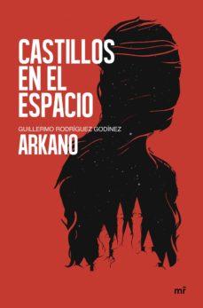 Mejores libros de audio descarga gratuita CASTILLOS EN EL ESPACIO PDB de ARKANO 9788427045002 en español