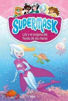 Cronouno.es Supermask 5: Lily Y El Enigma Del Fondo De Los Mares Image