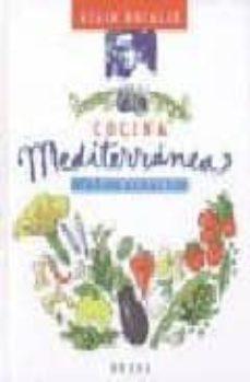 cocina mediterranea-alain ducasse-9788428211802