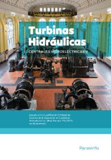 centrales hidroelectricas. t.2. turbinas hidraulicas-9788428320702