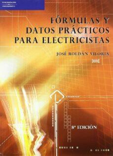 formulas y datos practicos para electricistas-jose roldan viloria-9788428329002