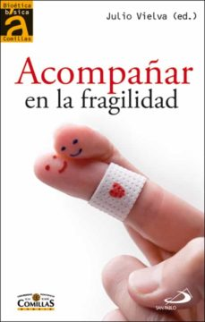 Descarga completa de libros de Google ACOMPAÑAR EN LA FRAGILIDAD: RELATOS DE PROFESIONALES DE LA SALUD (Literatura española)