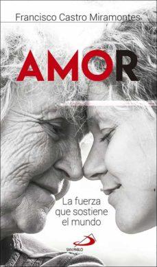 Cdaea.es Amor: La Fuerza Que Sostiene El Mundo Image