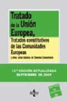 Permacultivo.es Tratado De La Union Europea, Tratados Constitutivos De Las Comuni Dades Europeas Y Otros Actos Basicos De Derecho Comunitario (13ª Ed.) Image