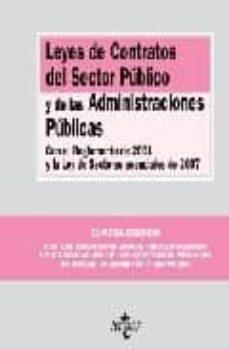 Ironbikepuglia.it Leyes De Contratos Del Sector Publico Y De Las Administraciones P Ublicas (Con El Reglamento De 2001 Y La Ley De Sectores Esenciales De 2007) (4ª Ed.) Image