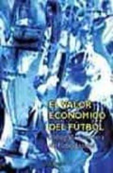 el valor economico del futbol: radiografia financiera del futbol español-angel barajas-9788431323202