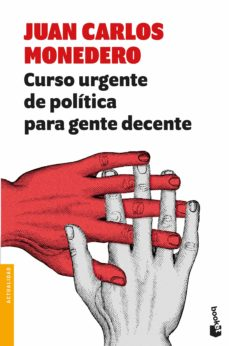 Descargar Pdf Curso Urgente De Politica Para Gente Decente Pdf Collection