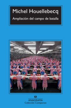 Ipod descarga libro AMPLIACION DEL CAMPO DE BATALLA de MICHEL HOUELLEBECQ FB2 RTF ePub 9788433966902 (Spanish Edition)