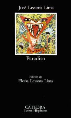 paradiso (3ª ed.)-jose lezama lima-9788437602202