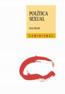politica sexual-kate millett-9788437626802
