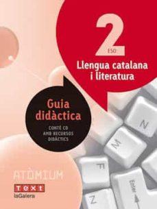 Colorroad.es Llengua Catalana 2º Eso Guia Atòmium (Ed 2016) Image