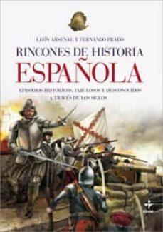 (pe) rincones de historia española-leon arsenal-9788441420502