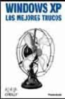 Descargar WINDOWS XP: LOS MEJORES TRUCOS gratis pdf - leer online