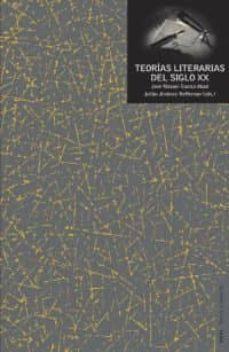teorias literarias del siglo xx-jose manuel cuesta abad-julian jimenez heffernan-9788446011002