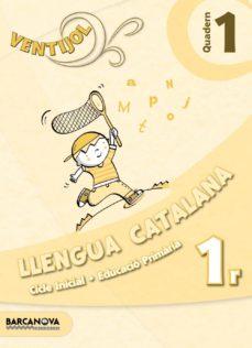 Trailab.it Ventijol. Quadern 1 Ci. Llengua Catalana Educación Primaria - Primer Ciclo - 1º Image