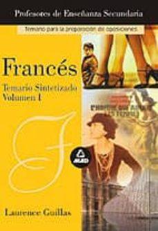 Lofficielhommes.es Cuerpo De Profesores De Enseñanza Secundaria: Frances: Temario Si Ntetizado (Vol. I) Image