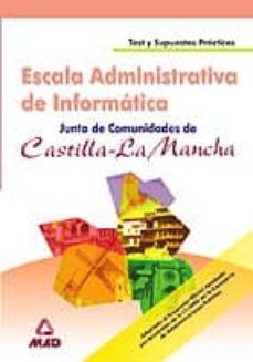 Cdaea.es Escala Administrativa De Informatica: Junta De Comunidades De Cas Tilla-la Mancha: Test Y Supuestos Practicos Image