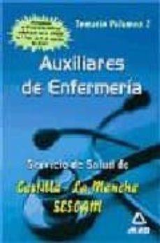 Viamistica.es Auxiliares De Enfermeria Del Servicio De Salud De Castilla-la Man Cha (Sescam): Temario (Vol. Ii) Image