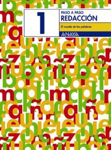 Descargar gratis ebook pdf torrent REDACCION 1. EL MUNDO DE LAS PALABRAS (EDUCACION PRIMARIA, 3º) en español 9788466742702 de