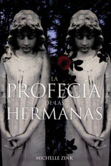 La Profecia De Las Hermanas Casa Del Libro