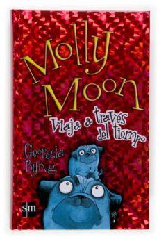 Descargar MOLLY MOON VIAJA A TRAVES DEL TIEMPO gratis pdf - leer online