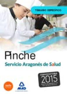 pinche del servicio aragonés de salud (salud- aragón). temario específico.-9788467680102