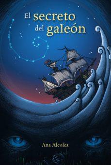 el secreto del galeón (ebook)-ana alcolea-9788467860702