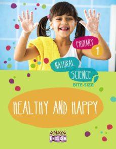 Alienazioneparentale.it Natural Science 1. 2 Healthy And Happy. 1º Primer Ciclo Image
